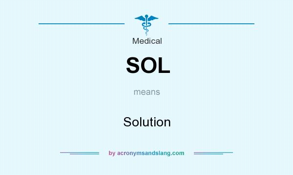 What does SOL mean? It stands for Solution