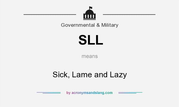 Sll Sick Lame And Lazy In Government Military By