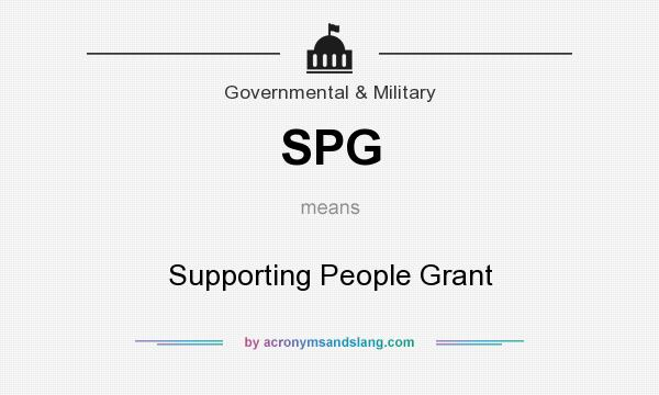 What does SPG mean? It stands for Supporting People Grant