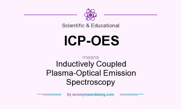 What does ICP-OES mean? It stands for Inductively Coupled Plasma-Optical Emission Spectroscopy