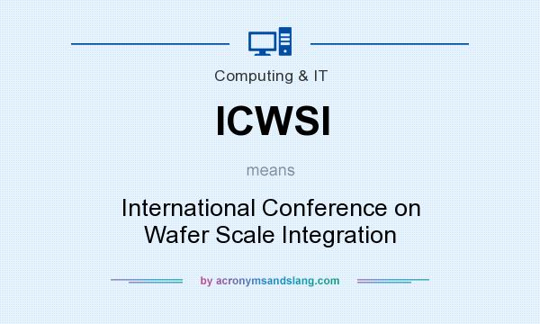 What does ICWSI mean? It stands for International Conference on Wafer Scale Integration