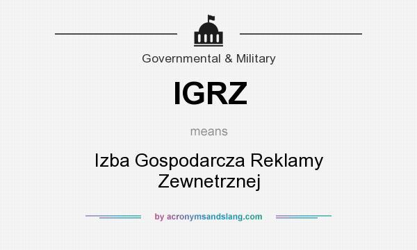 What does IGRZ mean? It stands for Izba Gospodarcza Reklamy Zewnetrznej