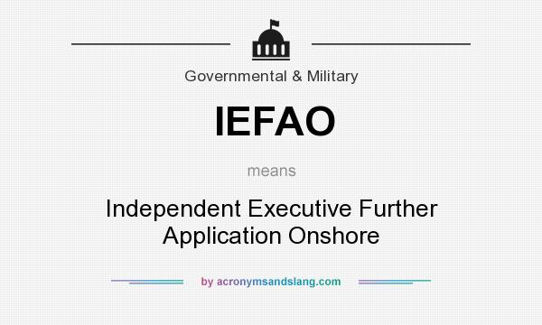what does iefao mean definition of iefao iefao stands for