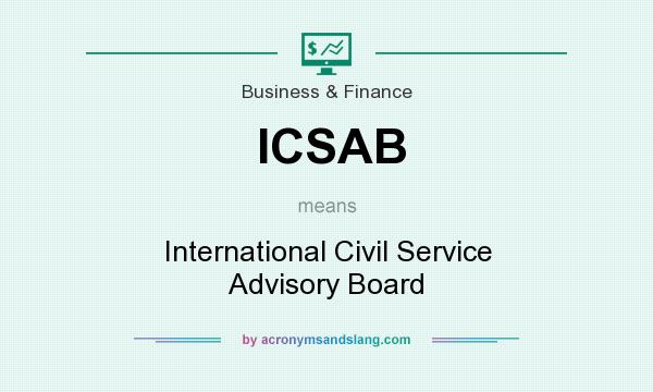 What does ICSAB mean? It stands for International Civil Service Advisory Board