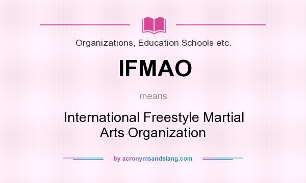 what does ifmao mean definition of ifmao ifmao stands for