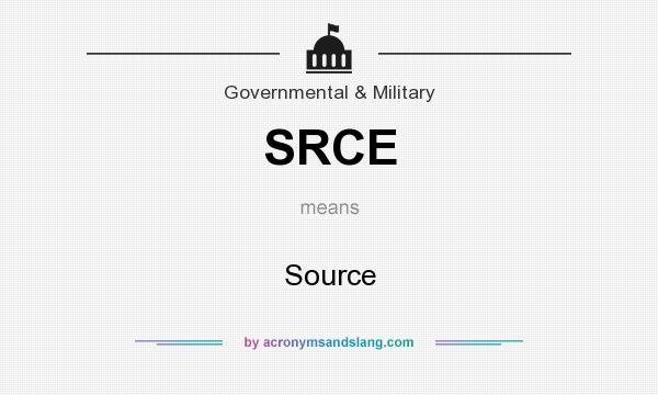 What does SRCE mean? It stands for Source