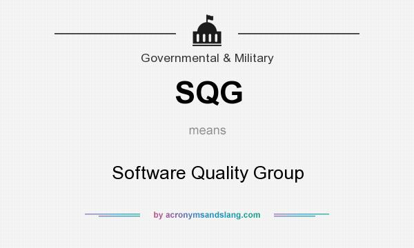 What does SQG mean? It stands for Software Quality Group