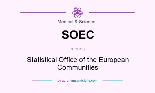 What does SOEC mean? It stands for Statistical Office of the European Communities