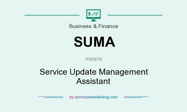 What does SUMA mean? It stands for Service Update Management Assistant