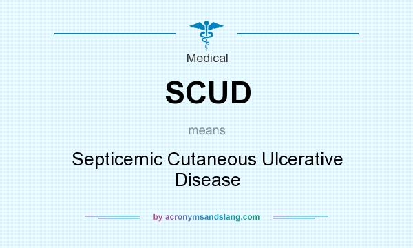 What does SCUD mean? It stands for Septicemic Cutaneous Ulcerative Disease