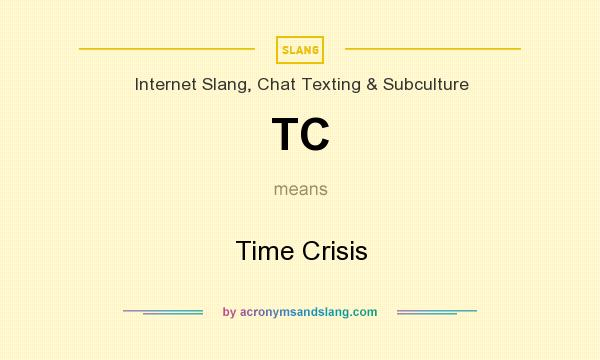 What does tc means in chat