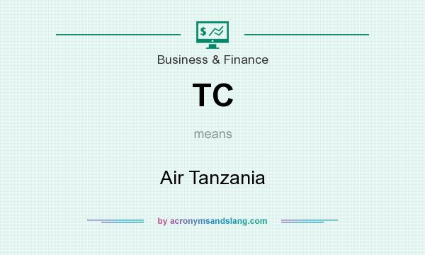 What does TC mean? It stands for Air Tanzania