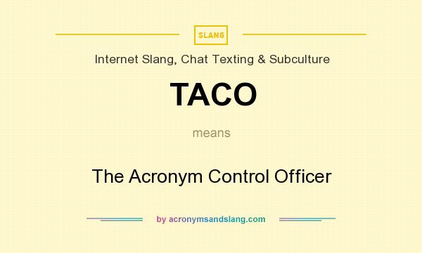 what does taco mean in slang