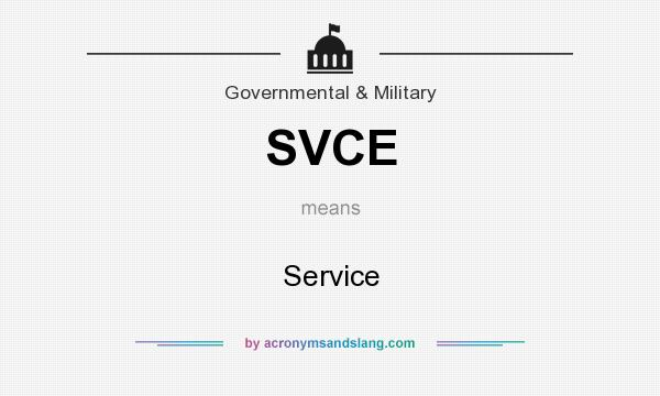 What does SVCE mean? It stands for Service