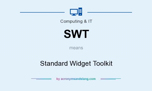 What does SWT mean? It stands for Standard Widget Toolkit