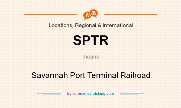 What does SPTR mean? It stands for Savannah Port Terminal Railroad