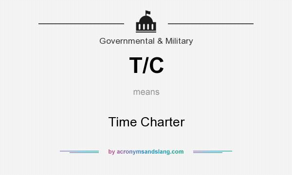 What does T/C mean? It stands for Time Charter
