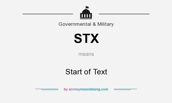 What does STX mean? It stands for Start of Text