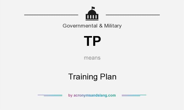 What does TP mean? It stands for Training Plan