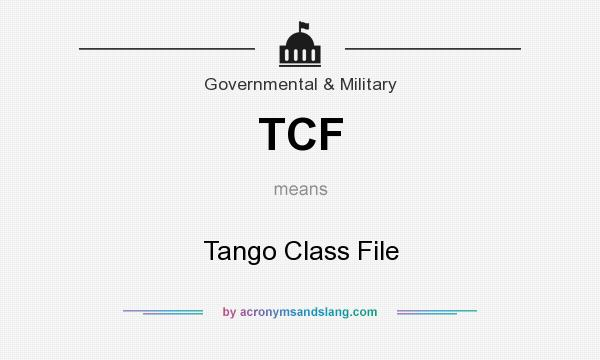 What does TCF mean? It stands for Tango Class File
