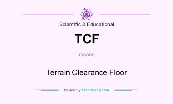 Tcf terrain clearance floor in governmental military for What does floored mean