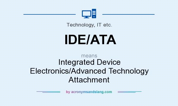 What does IDE/ATA mean? - Definition of IDE/ATA