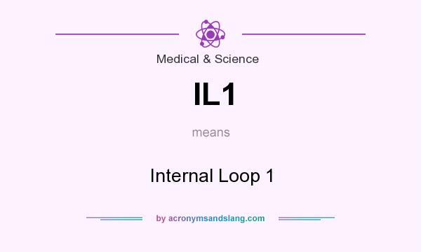 What does IL1 mean? It stands for Internal Loop 1