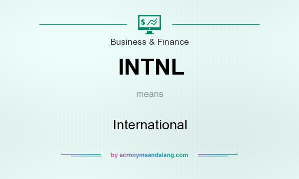 What does INTNL mean? It stands for International