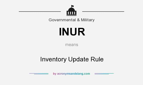 What does INUR mean? It stands for Inventory Update Rule