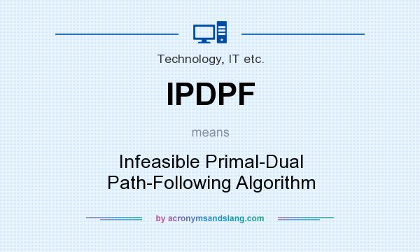 What does IPDPF mean? It stands for Infeasible Primal-Dual Path-Following Algorithm