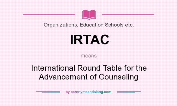 Irtac Stands For International Round, Definition Of Round Table