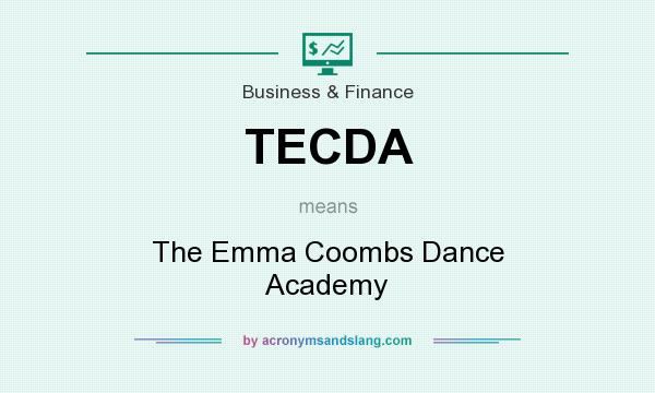 What does TECDA mean? It stands for The Emma Coombs Dance Academy