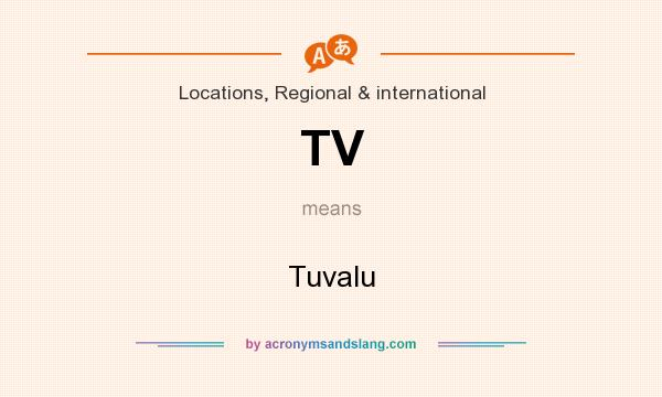 What does TV mean? It stands for Tuvalu