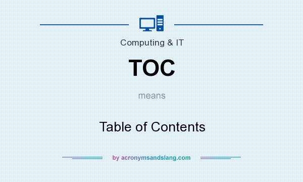 What does TOC mean? It stands for Table of Contents