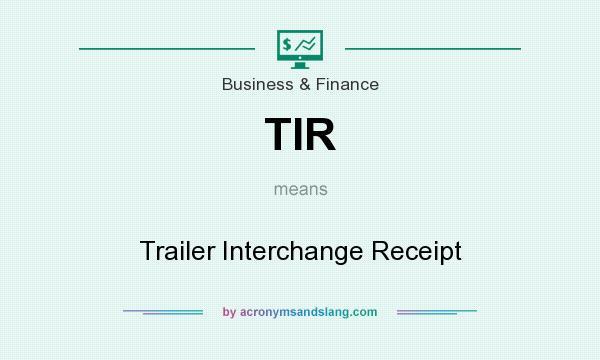 Tir Trailer Interchange Receipt In Business Finance By