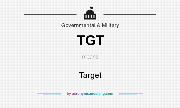 What does TGT mean? It stands for Target
