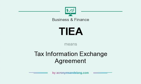 Tiea  Tax Information Exchange Agreement In Business  Finance By