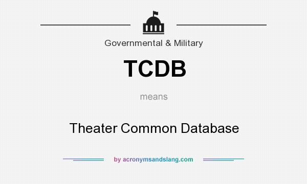 What does TCDB mean? It stands for Theater Common Database