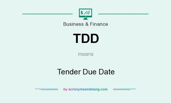 TDD - Tender Due Date in Business & Finance by