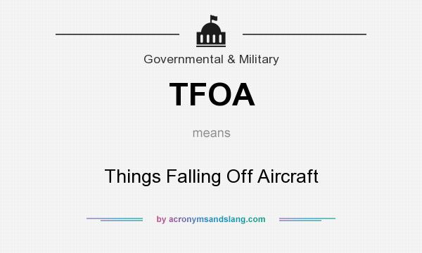 TFOA - Things Falling Off Aircraft in Governmental ...