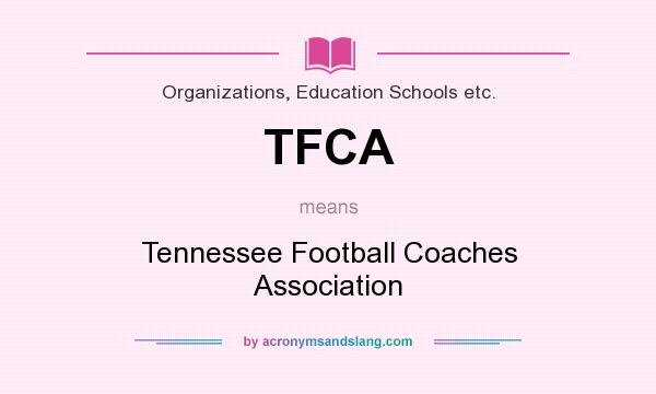 Tfca Tennessee Football Coaches Association In Organizations