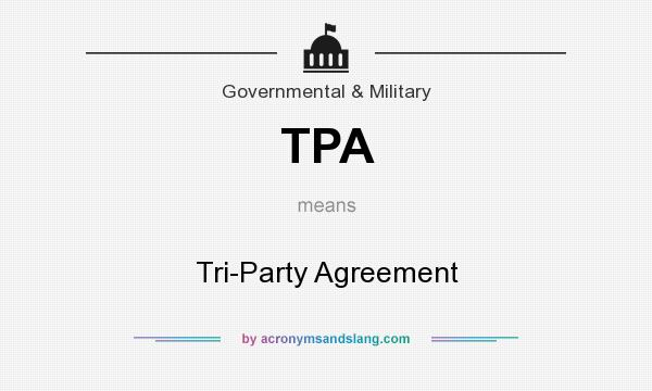 Tpa Tri Party Agreement In Government Military By
