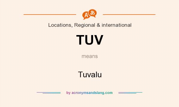 What does TUV mean? It stands for Tuvalu