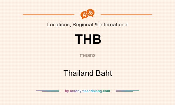 What does THB mean? It stands for Thailand Baht