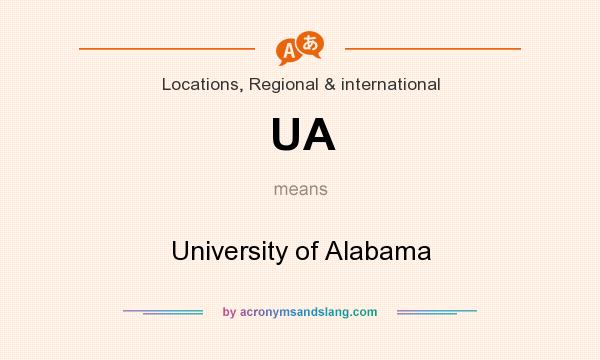 What does UA mean? It stands for University of Alabama