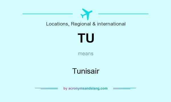 What does TU mean? It stands for Tunisair