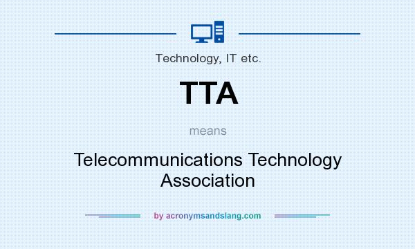 What does TTA mean? It stands for Telecommunications Technology Association