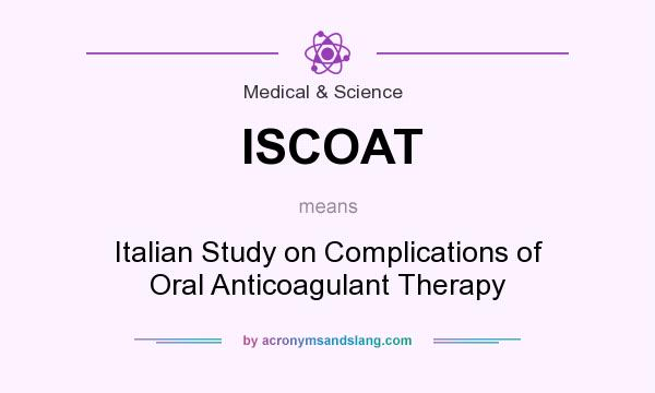 What does ISCOAT mean? - Definition of ISCOAT - ISCOAT