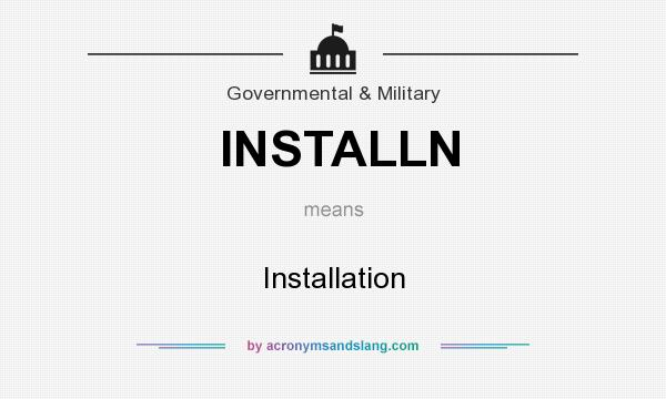 What does INSTALLN mean? It stands for Installation