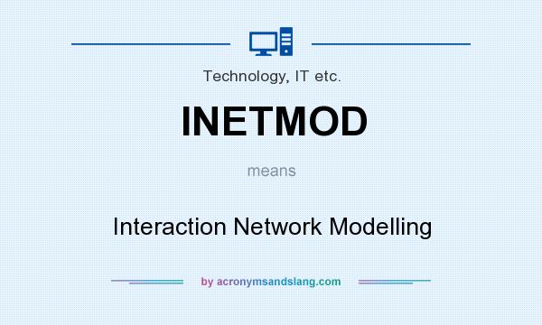 What does INETMOD mean? It stands for Interaction Network Modelling